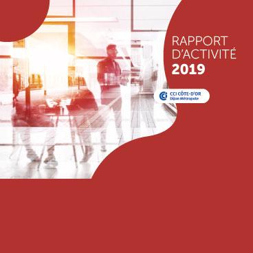 Rapport d'activité CCI Côte-d'Or Dijon Métropole 2019