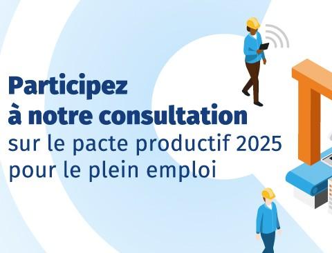 Pacte productif 2025 pour le plein emploi
